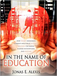 In The Name Of Education - Jonas E Alexis