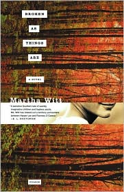 Broken as Things Are - Martha Witt