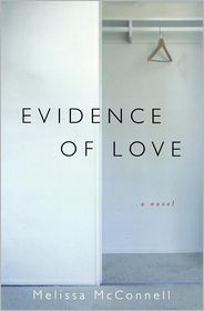 Evidence of Love - Melissa McConnell
