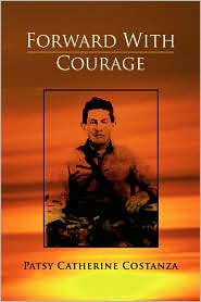 Forward With Courage - Patsy Catherine Costanza