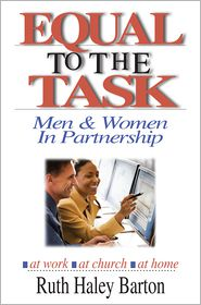 Equal to the Task: Men and Women in Partnership - Ruth Haley Barton