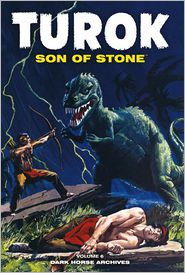 Turok, Son of Stone Archives, Volume 6 - Alberto Giolitti, Paul S. Newman