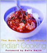 Noon Book of Authentic Indian Cooking, The - G. K. Noon, Delia Smith