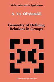 Geometry of Defining Relations in Groups - A.Yu. Ol'shanskii