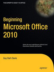 Beginning Microsoft Office 2010 - Guy Hart-Davis