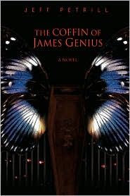 The Coffin Of James Genius - Jeff Petrill