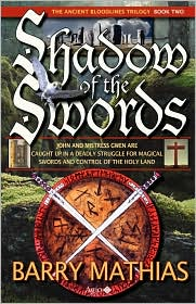 Shadow of the Swords: Book 2 of The Ancient Bloodlines Trilogy - Barry Mathias
