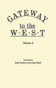 Gateway to the West - Ruth Bowers, Anita Short