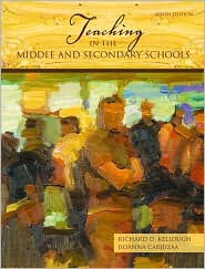 Teaching in the Middle and Secondary Schools - Richard D. Kellough, Jioanna Carjuzaa