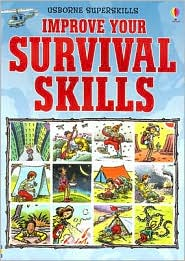 Improve Your Survival Skills - Lucy Smith, Janet Cook (Editor), Paddy Mounter (Illustrator)