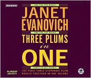 Three Plums in One: One for the Money, Two for the Dough, Three to Get Deadly (Stephanie Plum Series) - Janet Evanovich, Narrated by Lori Petty