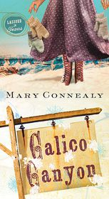 Calico Canyon (Lassoed in Texas Series #2) - Mary Connealy