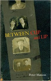 between cup and lip - Peter Manson
