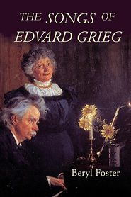 Songs of Edvard Grieg - Beryl Foster