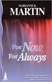 For Now, For Always - Marianne K. Martin