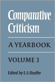 Comparative Criticism, Volume 3: A Yearbook - E. S. Shaffer (Editor)