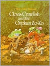 Clovis Crawfish and the Orphan Zo-Zo - Mary Alice Fontenot, Eric Vincent (Illustrator)