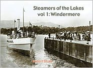 Steamers of the Lakes: Windemere V. 1 - Robert Beale