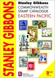 Stanley Gibbons Commonwealth Stamp Catalogue Eastern Pacific: Including Cook Islands, Aitutaki, Penrhyn Island, Niue, Pitcairn Islands and Samoa - Hugh Jeffries