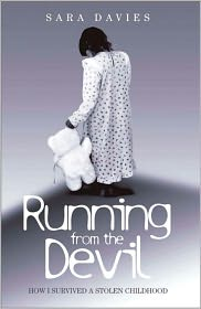 Running from the Devil: How I Survived a Stolen Childhood - Sara Davies