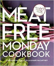 Meat Free Monday Cookbook. Contributions from Paul McCartney. [Et Al.]
