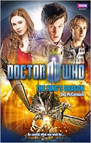Doctor Who: The King's Dragon - Una Mccormack