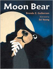 Moon Bear - Brenda Z. Guiberson, Ed Young (Illustrator)