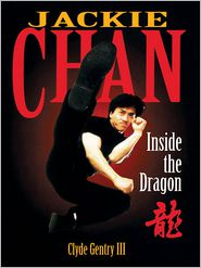 Jackie Chan: Inside the Dragon - Clyde Gentry III