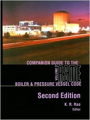 Companion Guide to the Asme Boiler & Pressure Vessel Code: Criteria & Commentary Select Aspects ASME BPV & Piping Codes  Volume 2
