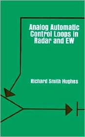 Analog Automatic Control Loops In Radar And Ew - Richard Smith Hughes