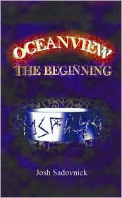 Oceanview: The Beginning - Josh Sadovnick