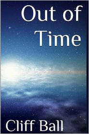 Out of Time: 2nd Edition - Cliff Ball