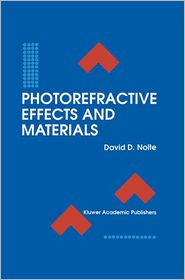 Photorefractive Effects and Materials - David D. Nolte (Editor)