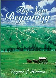 The New Beginning - Eugene L. Hudson
