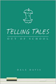 Telling Tales Out of School - Dale Davis