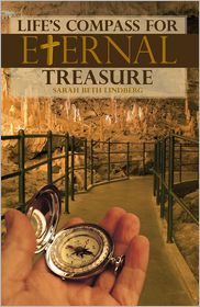 Life's Compass for Eternal Treasure - Sarah Beth Lindberg