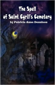 The Spell Of Saint Cyril's Cemetery - Patricia Anne Dennison