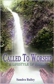 Called To Worship - Sandra Bailey
