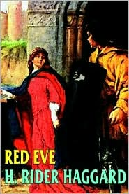 Red Eve - H. Rider Haggard