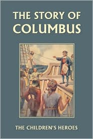 The Story Of Columbus - Gladys M. Imlach