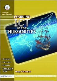 Learning Ict in the Humanities - Tony Pickford