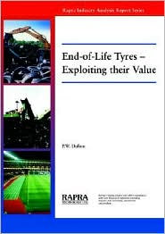 End-of-Life Tyres - Exploiting Their Value - Peter Dufton