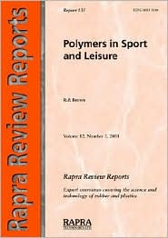 Polymers in Sport and Leisure - Roger P P. Brown
