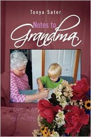 Notes To Grandma - Tonya Sater