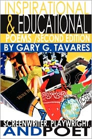 Inspirational & Educational Poems Second Edition - Gary G. Tavares