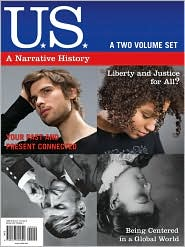 US: A Narrative History, Two-Volume Set - James West Davidson, Christine Leigh Heyrman, Michael Stoff, Mark Lytle, Brian DeLay