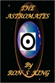 The Astromates - Ron S. King