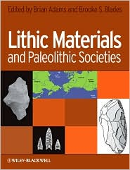 Lithic Materials and Paleolithic Societies