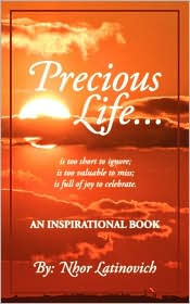 Precious Life: An Inspirational Book