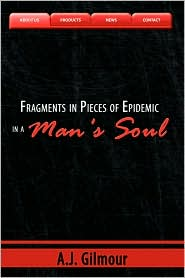Fragments in Pieces of Epidemic in a Man's Soul